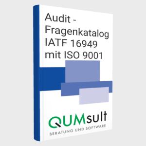 Auditfragen zur IATF 16949 und ISO 9001