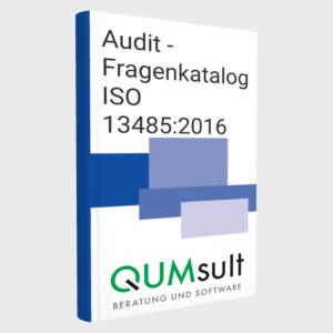 Auditfragen zur Normanforderung ISO 13485 für Medizinprodukte